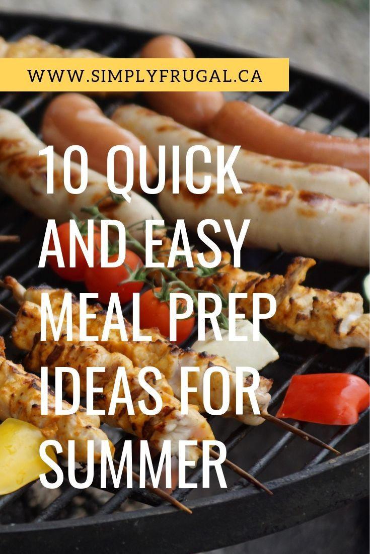 10 Quick And Easy Meal Prep Ideas For Summer images