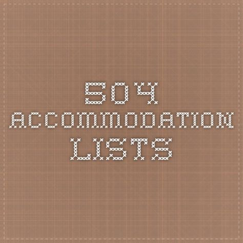 504 accommodation lists | High school counseling ...