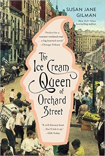 AmazonSmile: The Ice Cream Queen of Orchard Street: A Novel (9780446696944): Susan Jane Gilman: Books