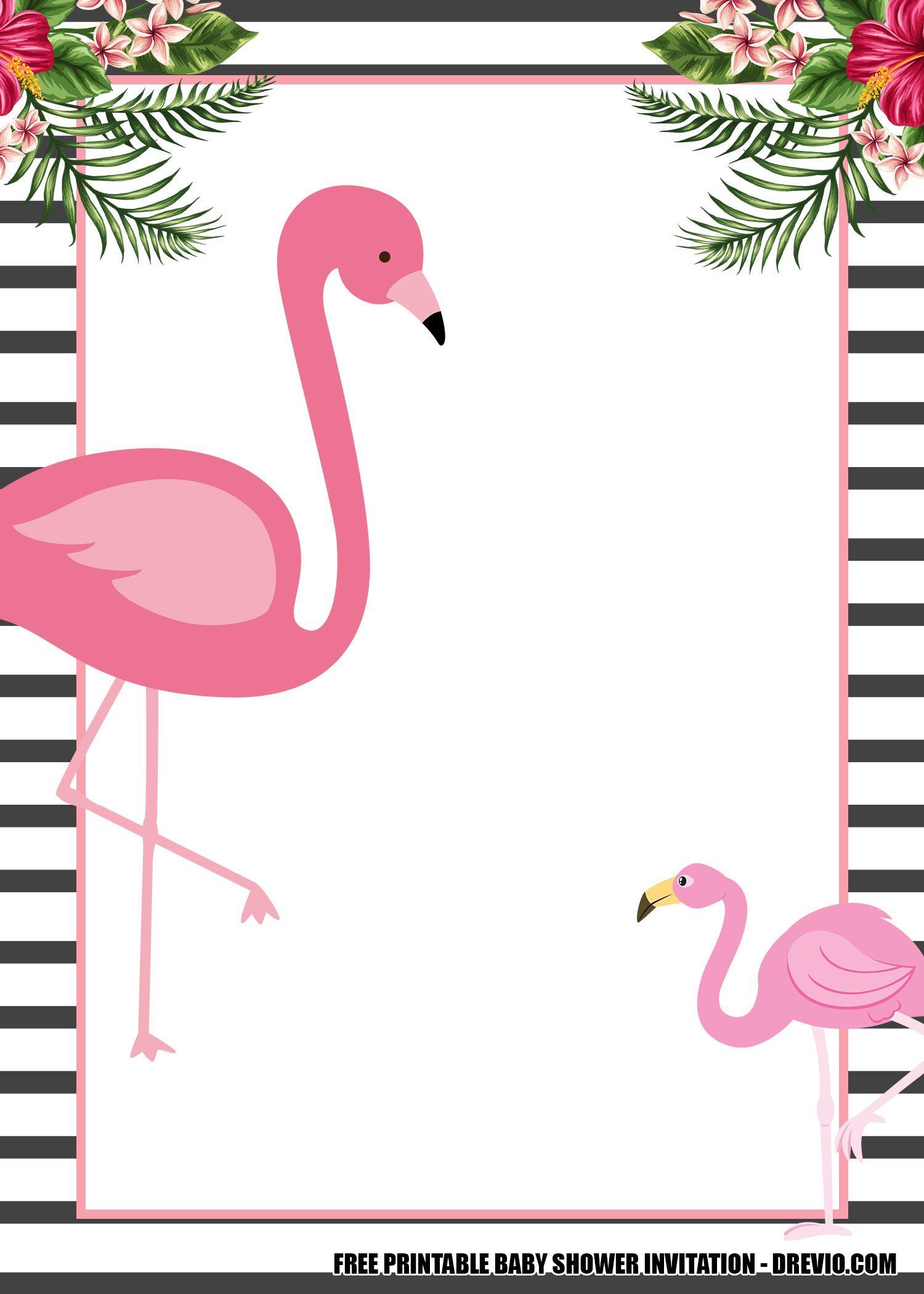 16 Free Flamingo Invitations Templates Downloadable For Any Occasions Flamingo Invitation Free Printable Birthday Invitations Printable Birthday Invitations