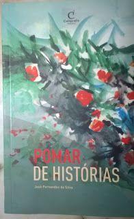 .   Dos Meus Livros: Pomar de Histórias - José Fernandes da Silva