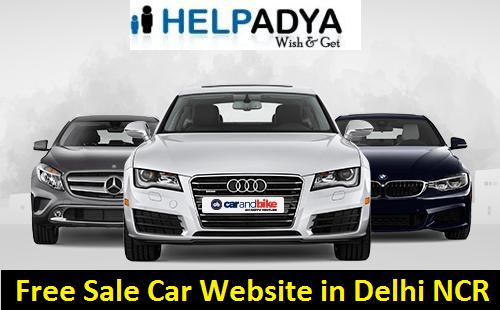 Free Sale Car Website in Delhi NCR Help Adya Wants to