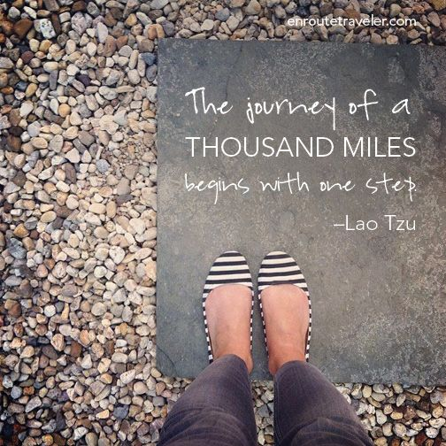 Travel Quote The Journey Of A Thousand Miles Begins With One Step