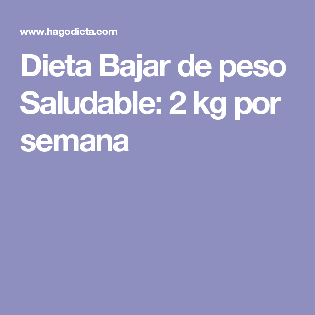 dieta 2 kg en una semana