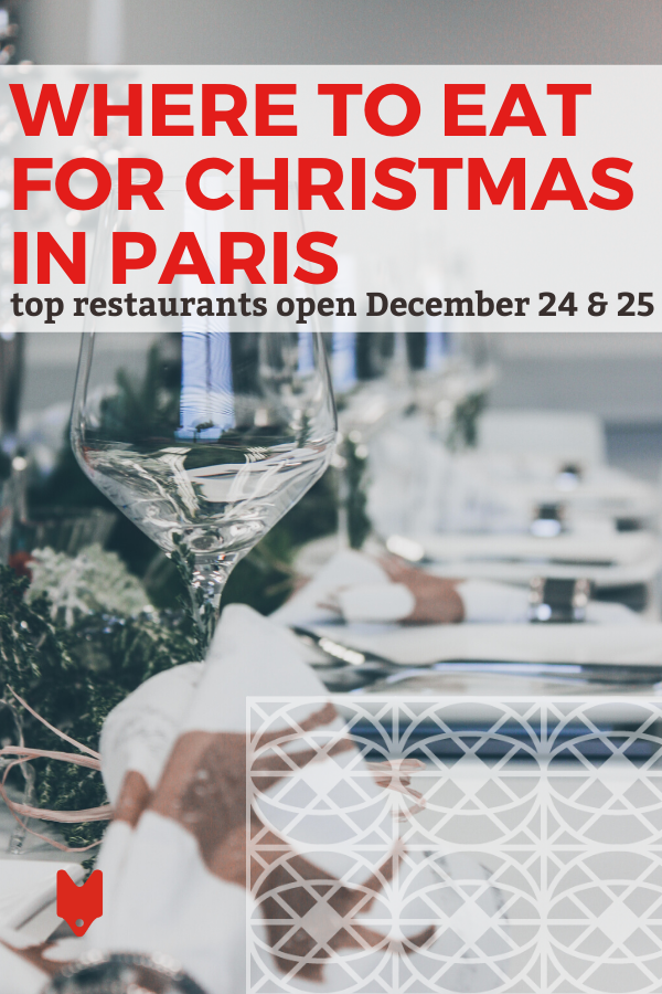 Paris Open On Christmas 2020 The Best Restaurants Open Christmas Eve & Day in Paris in 2020