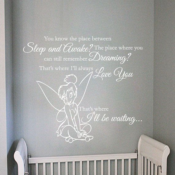 Tinkerbell you know that place between sleep and awake quote wall tinkerbell you know that place between sleep and awake quote wall decal 32h x 36w via voltagebd Choice Image
