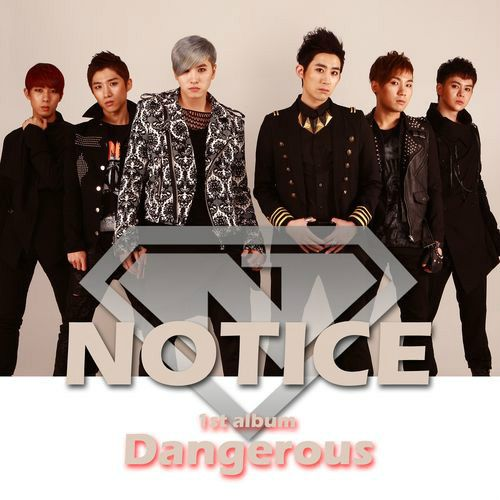 6 Member Group Notice Makes Debut With Release Of Dangerous Debut Dangerous Release