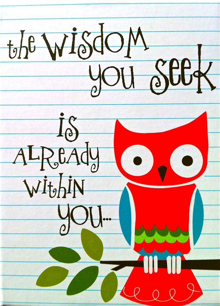 Wise Owl Quotes Sayings wise owl Word! Give A HOOT! Owl