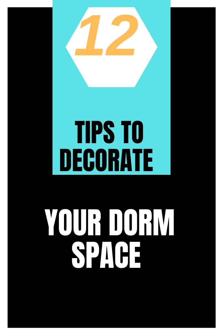 Photo of 12 Tips to Decorate Your Dorm Space