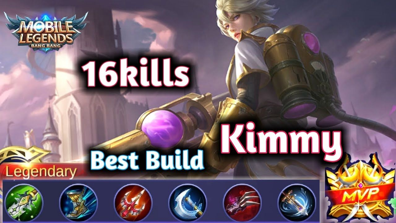 Kimmy Best Builds Epic Game Khmer Mobile Legends 20 Mobile Legends Epic Games Best Build