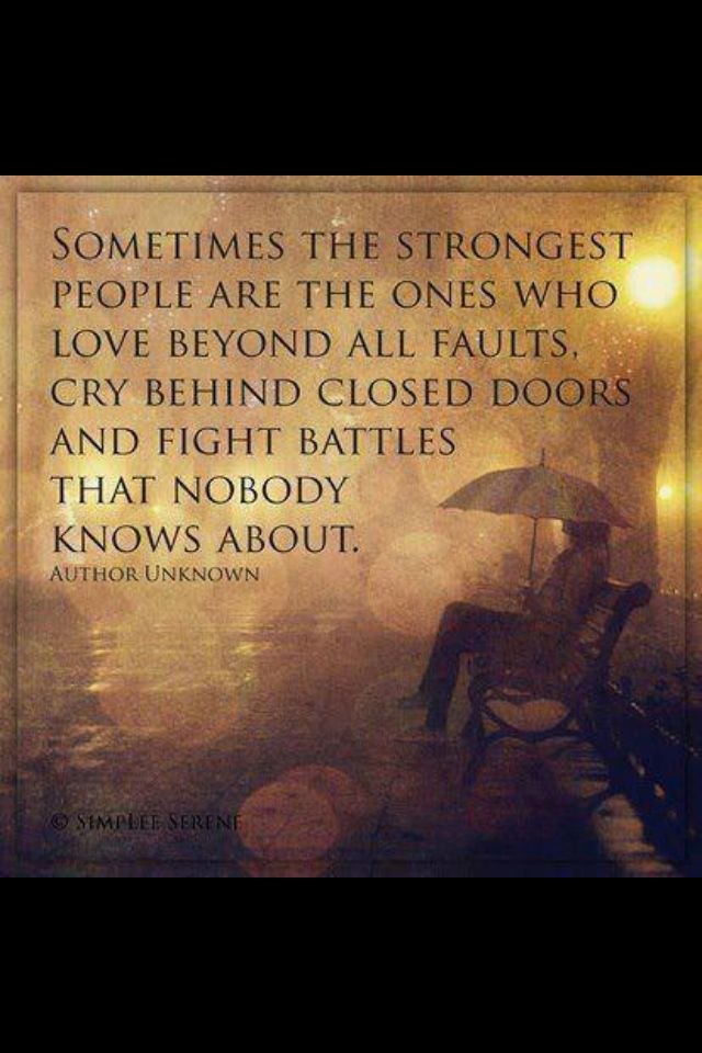 You Never Know What Someone Else Is Going Through Life Quotes