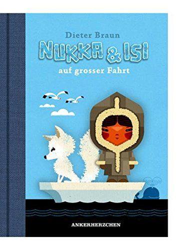 Nukka & Isi auf großer Fahrt von Dieter Braun https://www.amazon.de/dp/3940138061/ref=cm_sw_r_pi_dp_FyNDxb4V9334Y