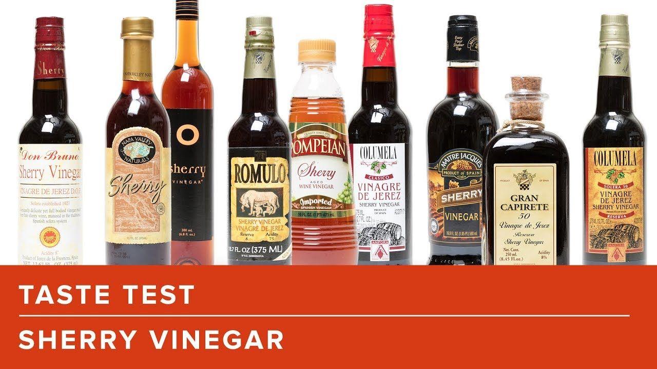 The Best Sherry Vinegar In The Supermarket Youtube Sherry Vinegar Vinegar Supermarket