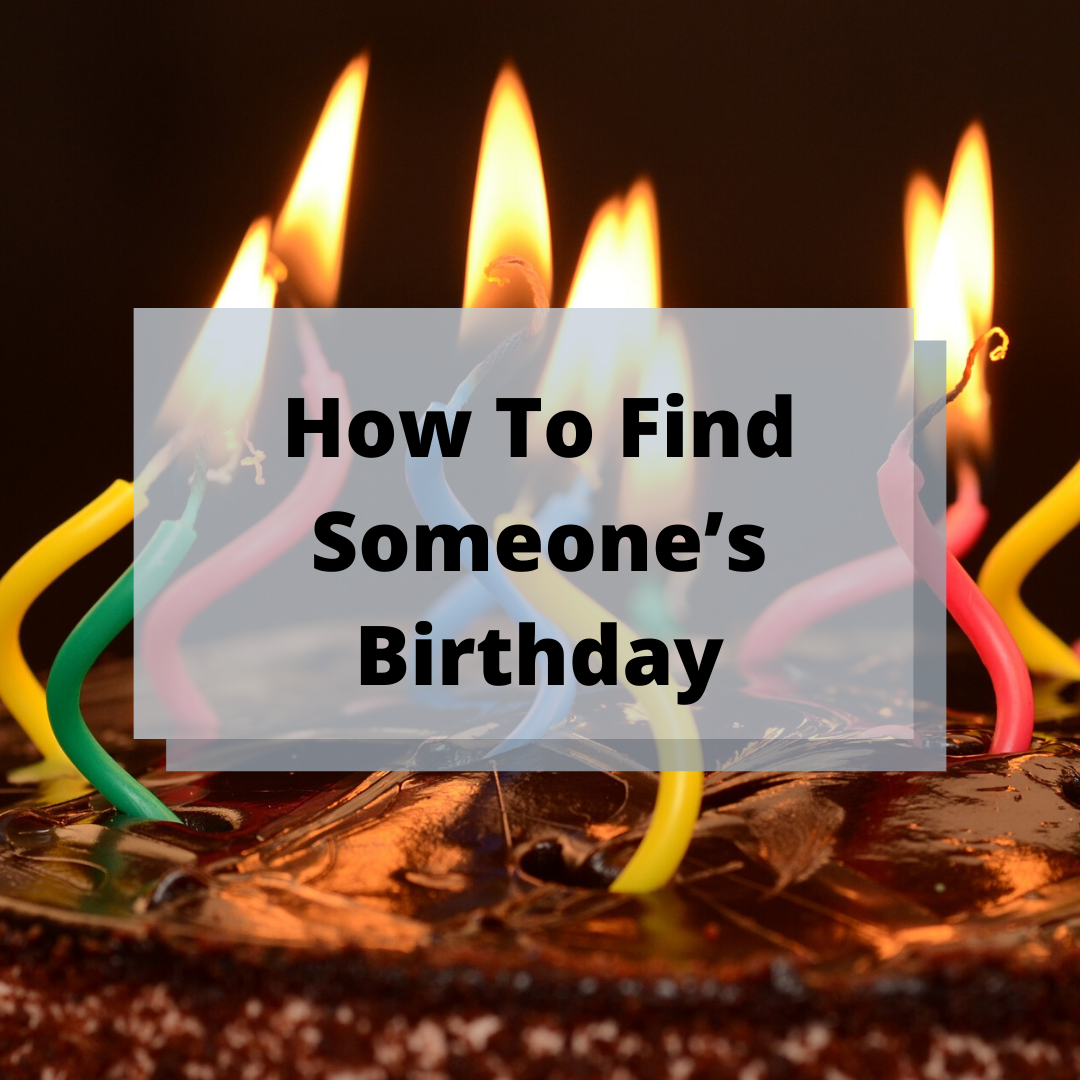 How To Find Someone S Birthday Emoji Birthday Cake Birthday Birthday Wishes