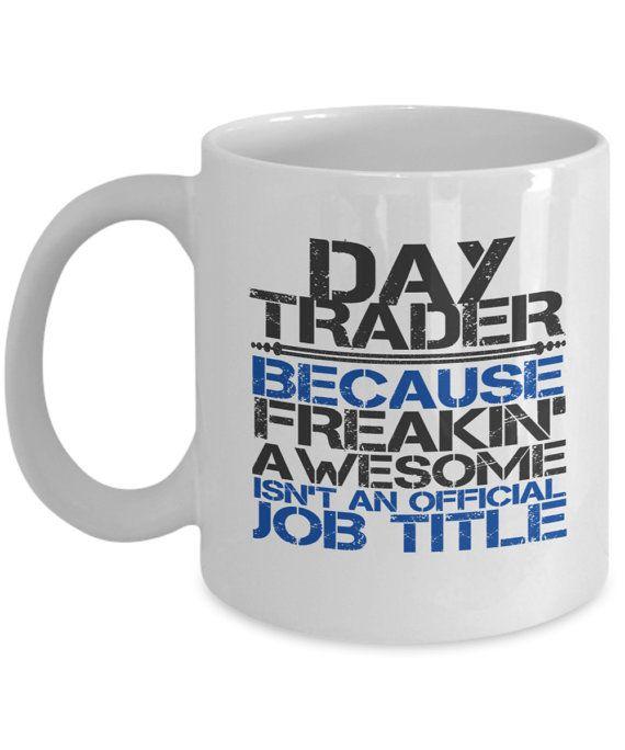 Day Trading Mug  Day Trader Job Title by TheSavingsClosetShop