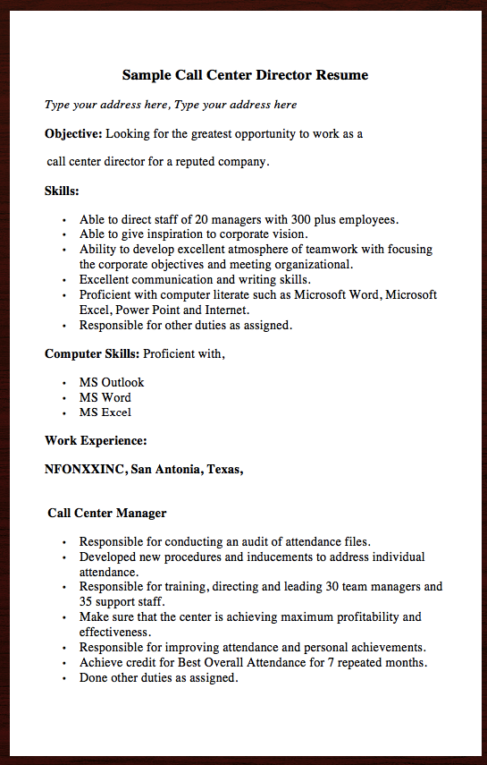 Here Goes Another Free Resume Example Of Call Center Director Resume You Can Preview It Here Sample Call Center Director Resume Type Your Address Here Type