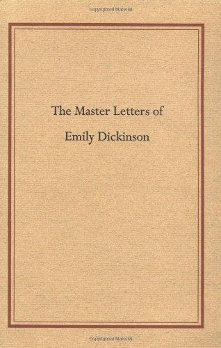 Master Letters of Emily Dickinson