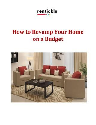 How to Revamp Your Home on a Budget | Bookmark - Furniture ... Home Furniture On Rent In Delhi on beauty and the beast furniture, the one furniture, frozen furniture, beautiful furniture, carousel furniture, gypsy furniture, chicago furniture, titanic furniture, chess furniture, musical furniture, alexander furniture, cinderella furniture, camelot furniture,