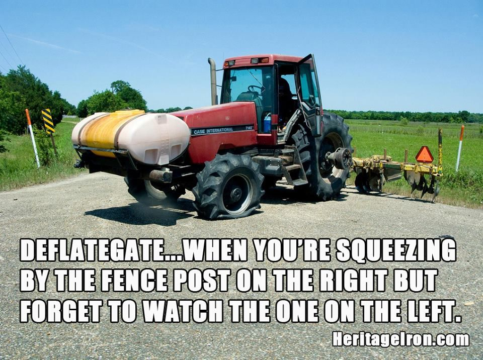 How A Farmer Defines Deflategate Heritageiron Muscletractor Farm Humor Farm Jokes Tractors