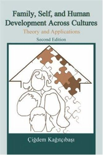 Family, Self, and Human Development Across Cultures: Theory and Applications, Second Edition $57.94 self-development-books