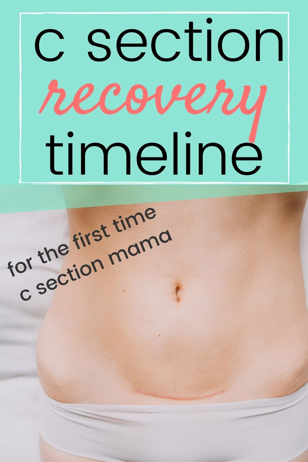 C SECTION RECOVERY TIMELINE | C section recovery, C ...