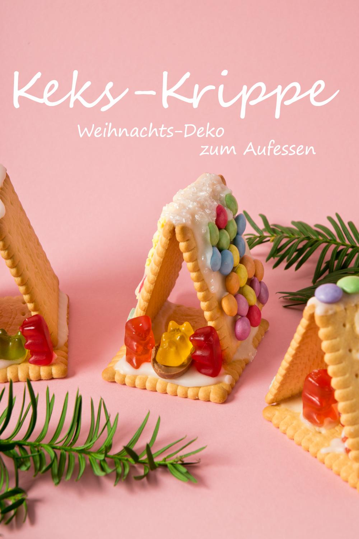 Krippe aus Butterkeksen zum Vernaschen | ✂ Basteln im Advent ...