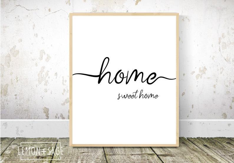 Home Sweet Home Sign Printable Housewarming Gift Wall Decor