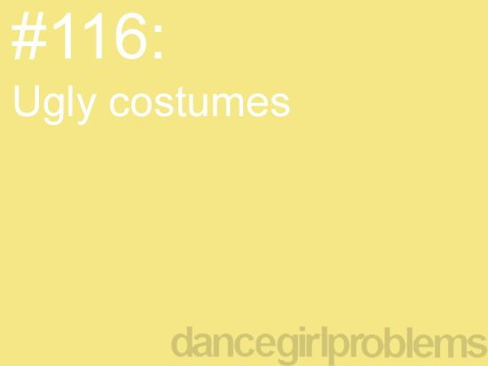 Ugh! I think I've had about one every year! This year it's a white unitard!