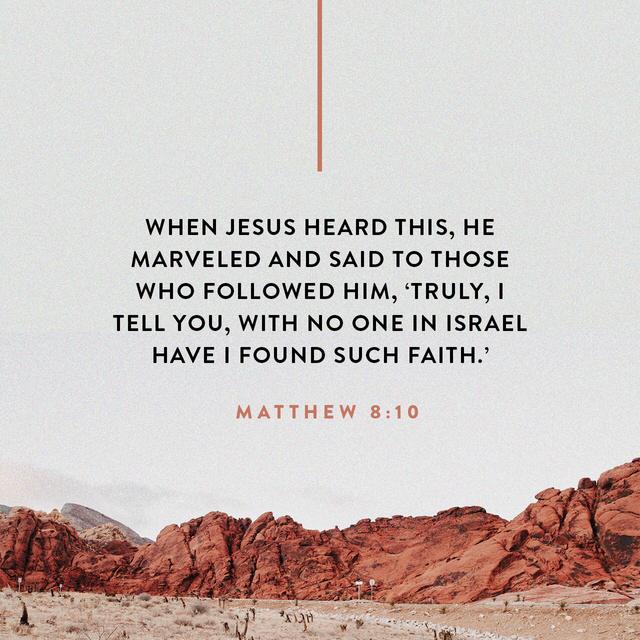 Hasil gambar untuk images and quotes on Matthew 8:10