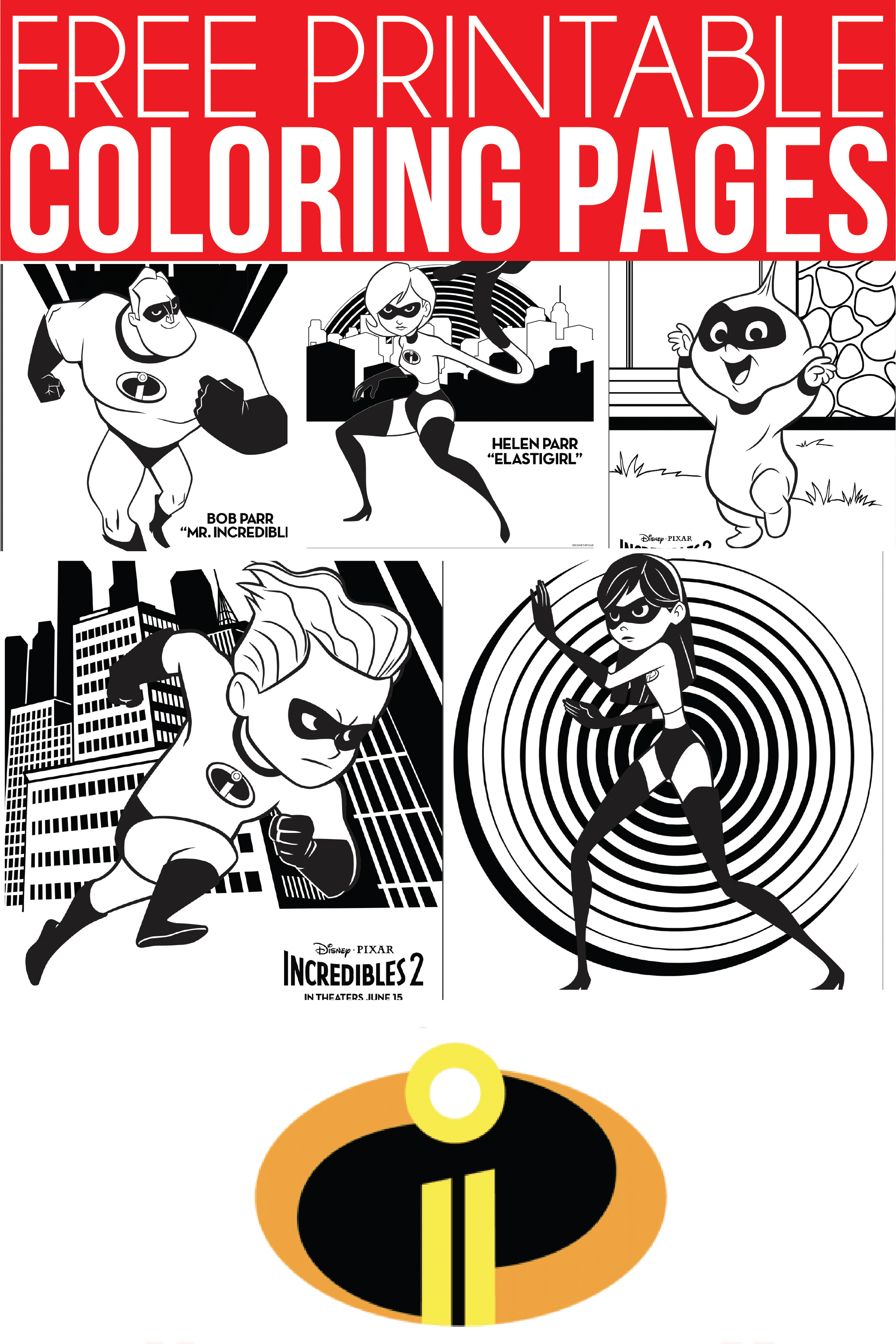 Free Printable The Incredibles Coloring Pages Amp Activity
