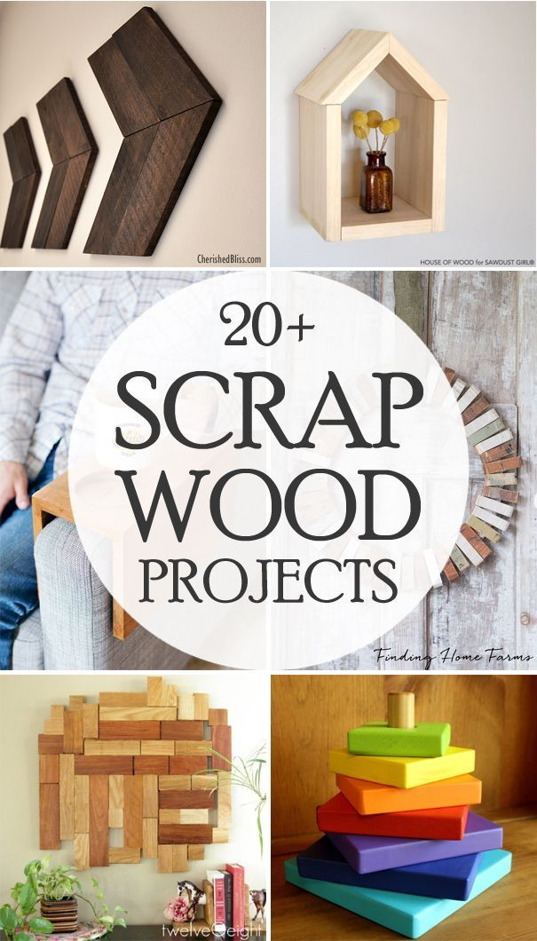 Info's : 20+ Scrap Wood Projects