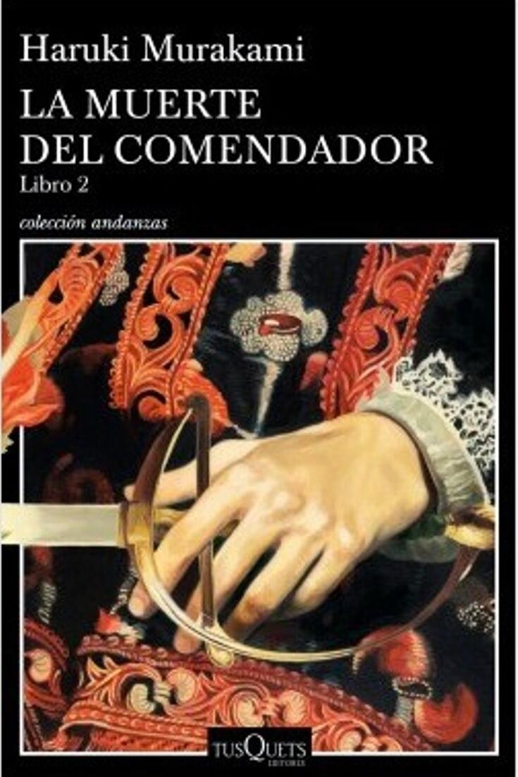 Descarga Libros Gratis [EPUB - PDF]📗📘 La Muerte Del Comendador II De Haruki Murakami
