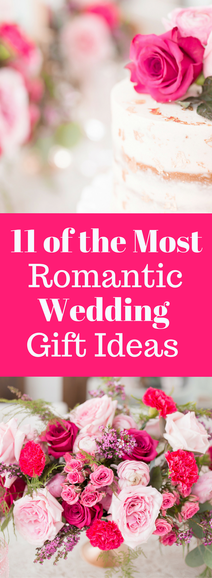11 of the Most Romantic Wedding Gift Ideas EVER | Romantic, Gift and ...