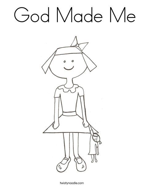 God Made Me Coloring Page From Twistynoodle Com God Made Me