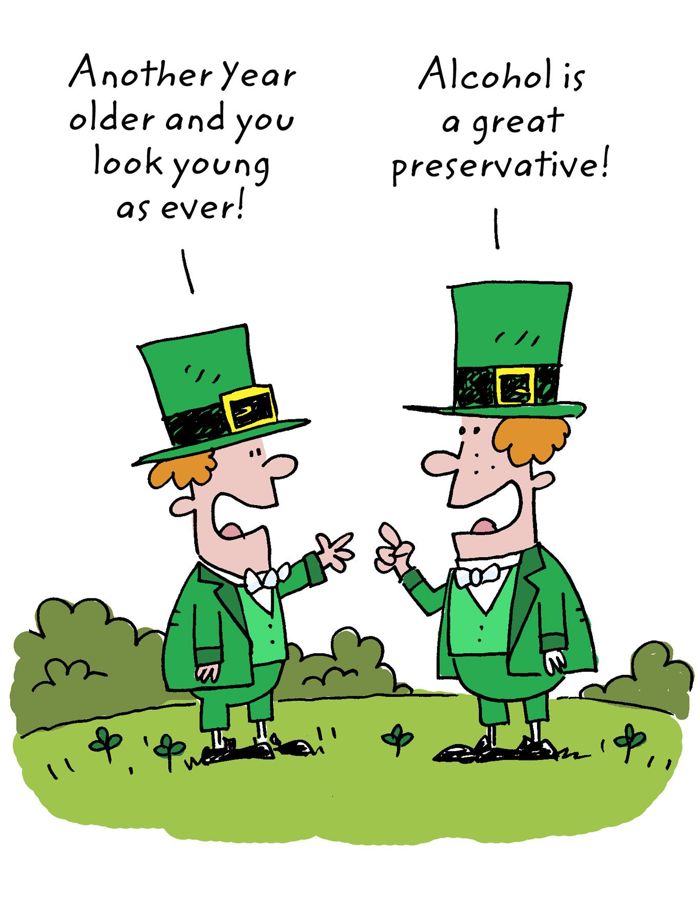 Funny St. Patrick's Day cartoon. Alcohol preserves ) St