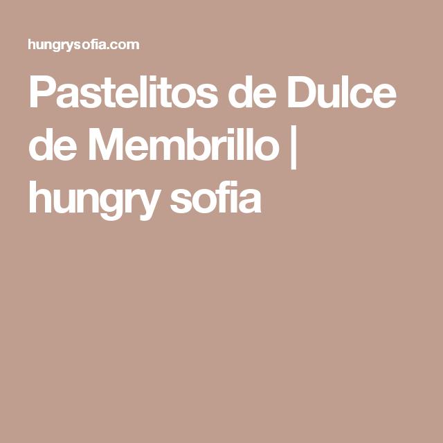 Pastelitos de Dulce de Membrillo | hungry sofia