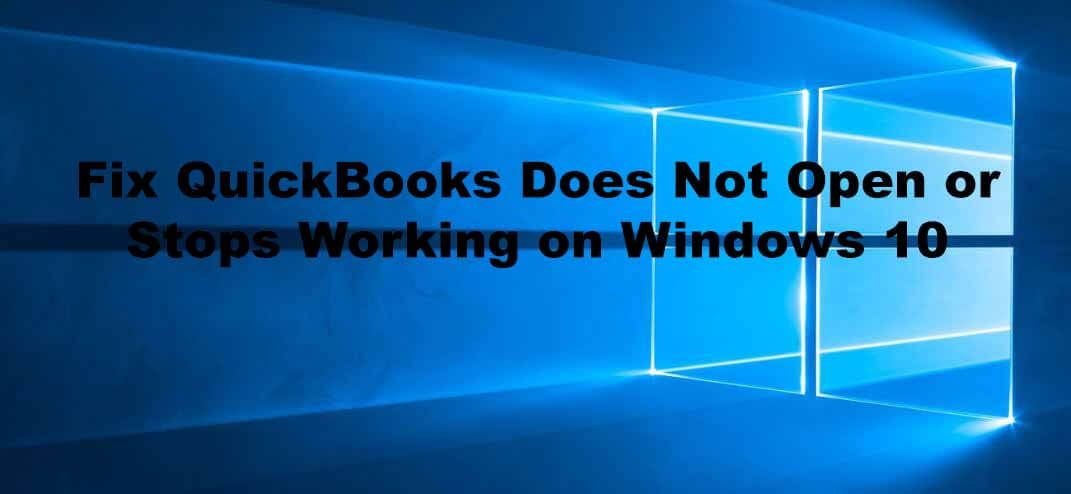 Steps to fix error Quickbooks has stopped working