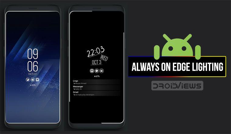 Get Edge Lighting Border Around Screen On Any Android Edge Lighting Good Passwords Android
