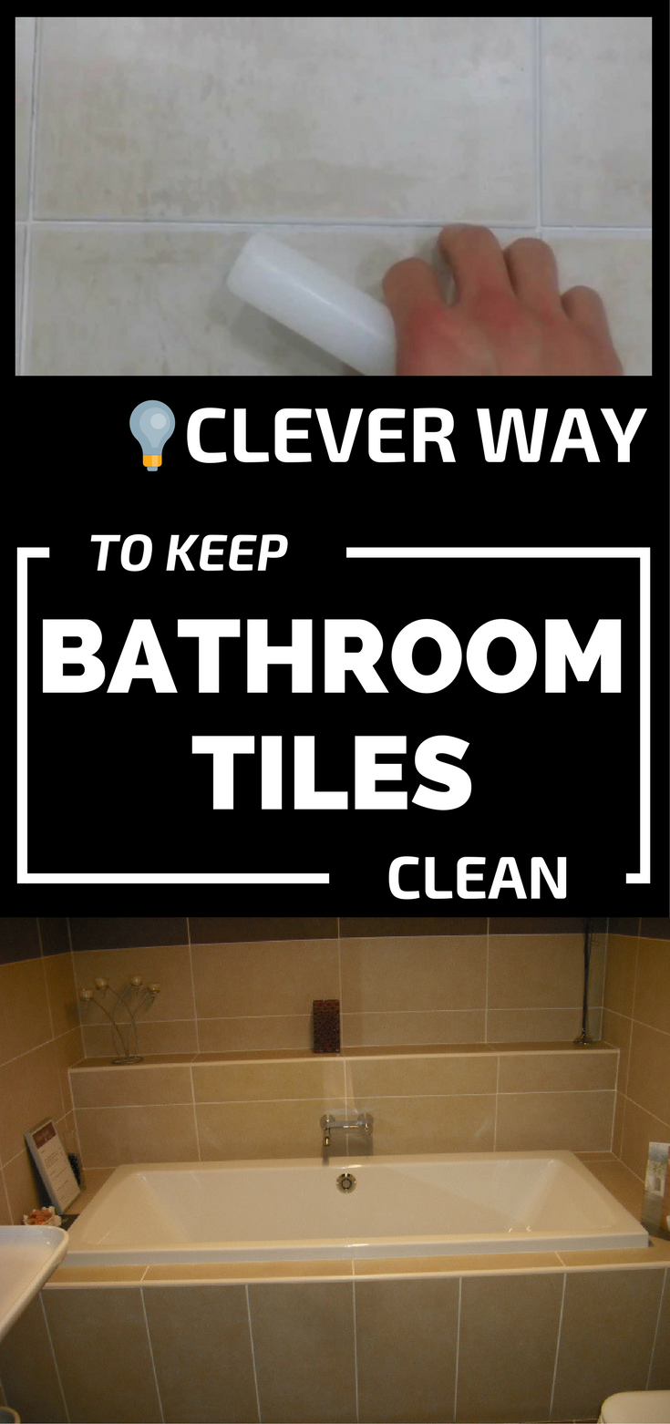 Clever Way To Keep Bathroom Tiles Clean CleaningTipsnet - Bathroom tiles cleaning tips