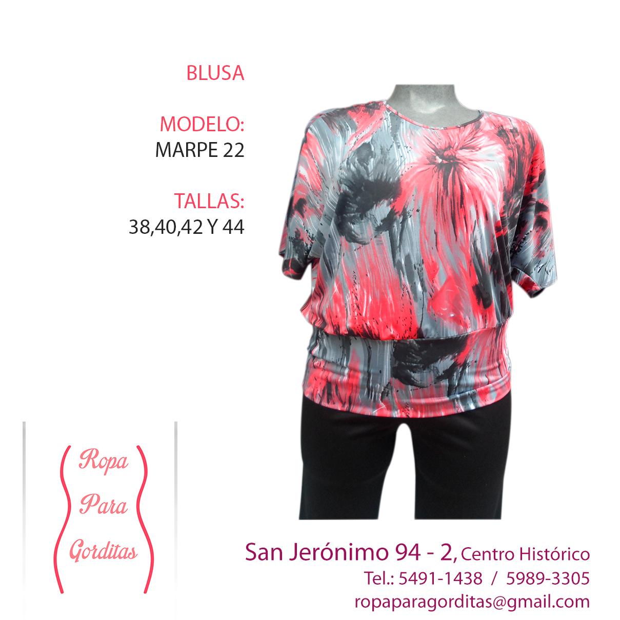 Ropa para Gorditas; Blusa Modelo Marpe 22; Tallas: 38, 40, 42 y 44; Precio: $290