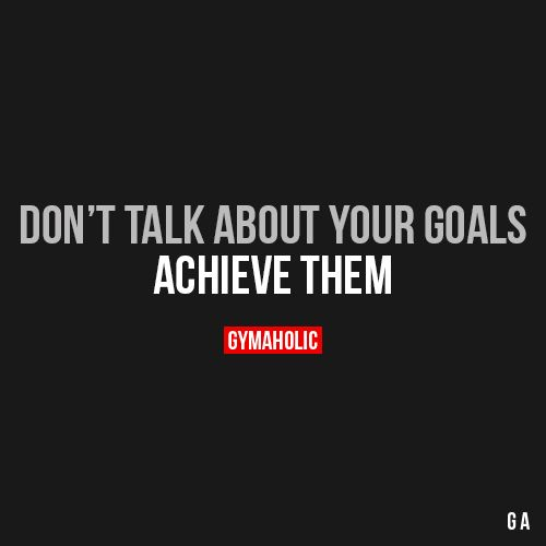 Don't Talk About Your Goals