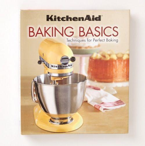 kitchenaid baking basics cookbook holly s library pinterest rh pinterest com