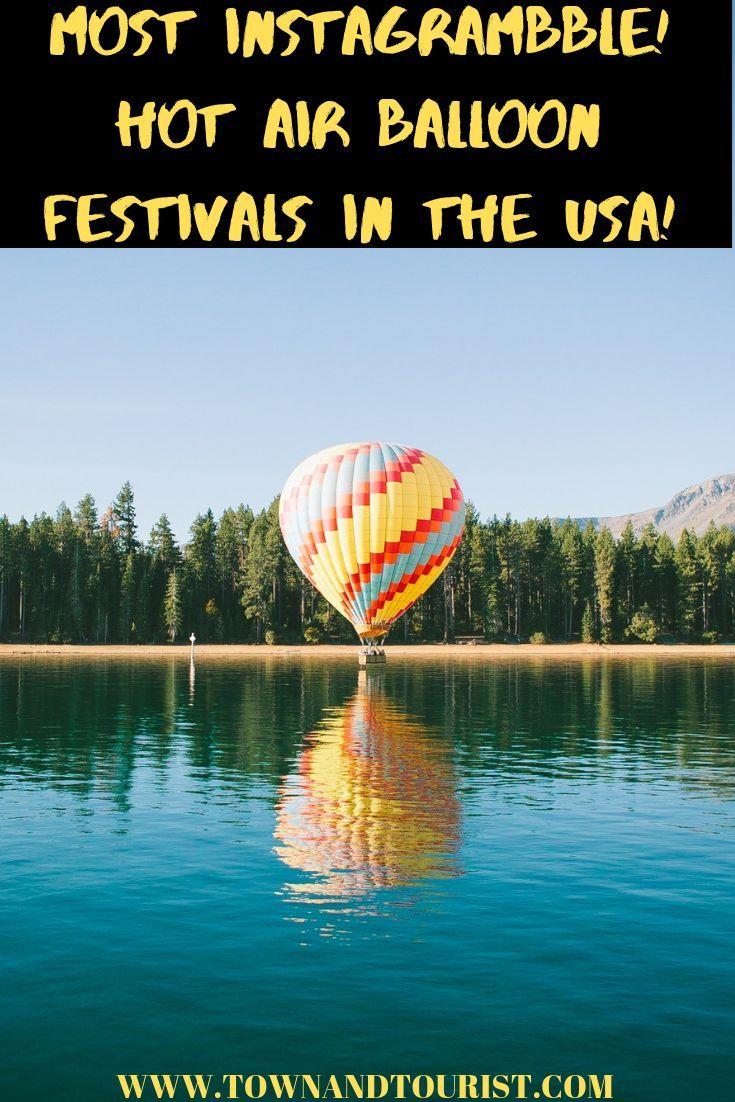 Hot Air Balloon Festivals USA (2020 Calendar/Map) Hot