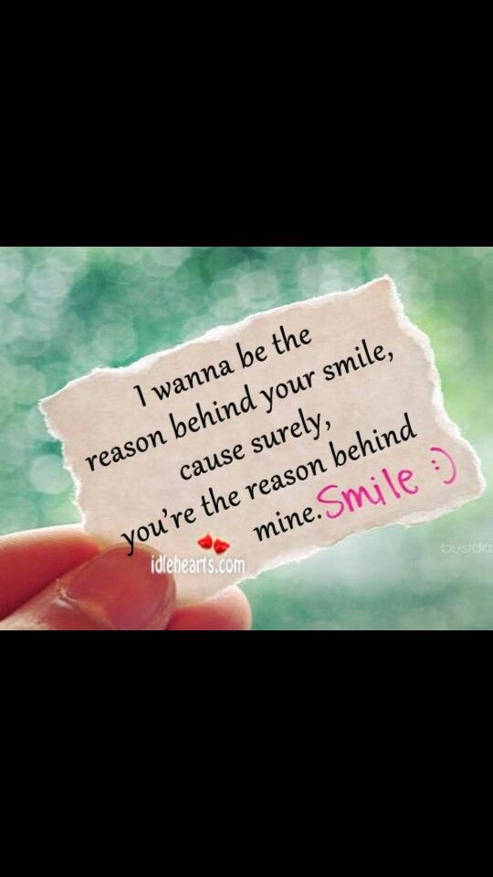 Your The Reason For My Smile Real Quotes Smile Love Wisdom