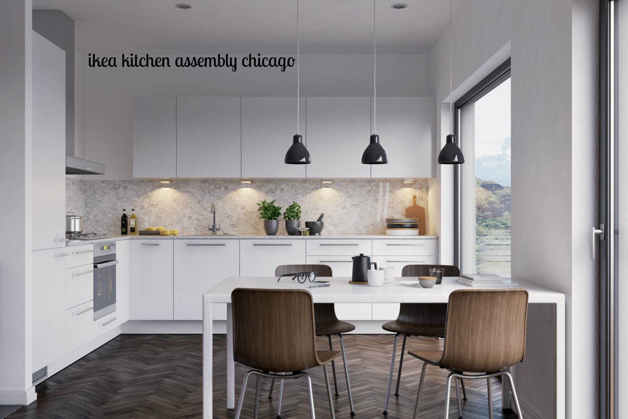ikea kitchen assembly Services Chicago Provide with a perfect plan ...