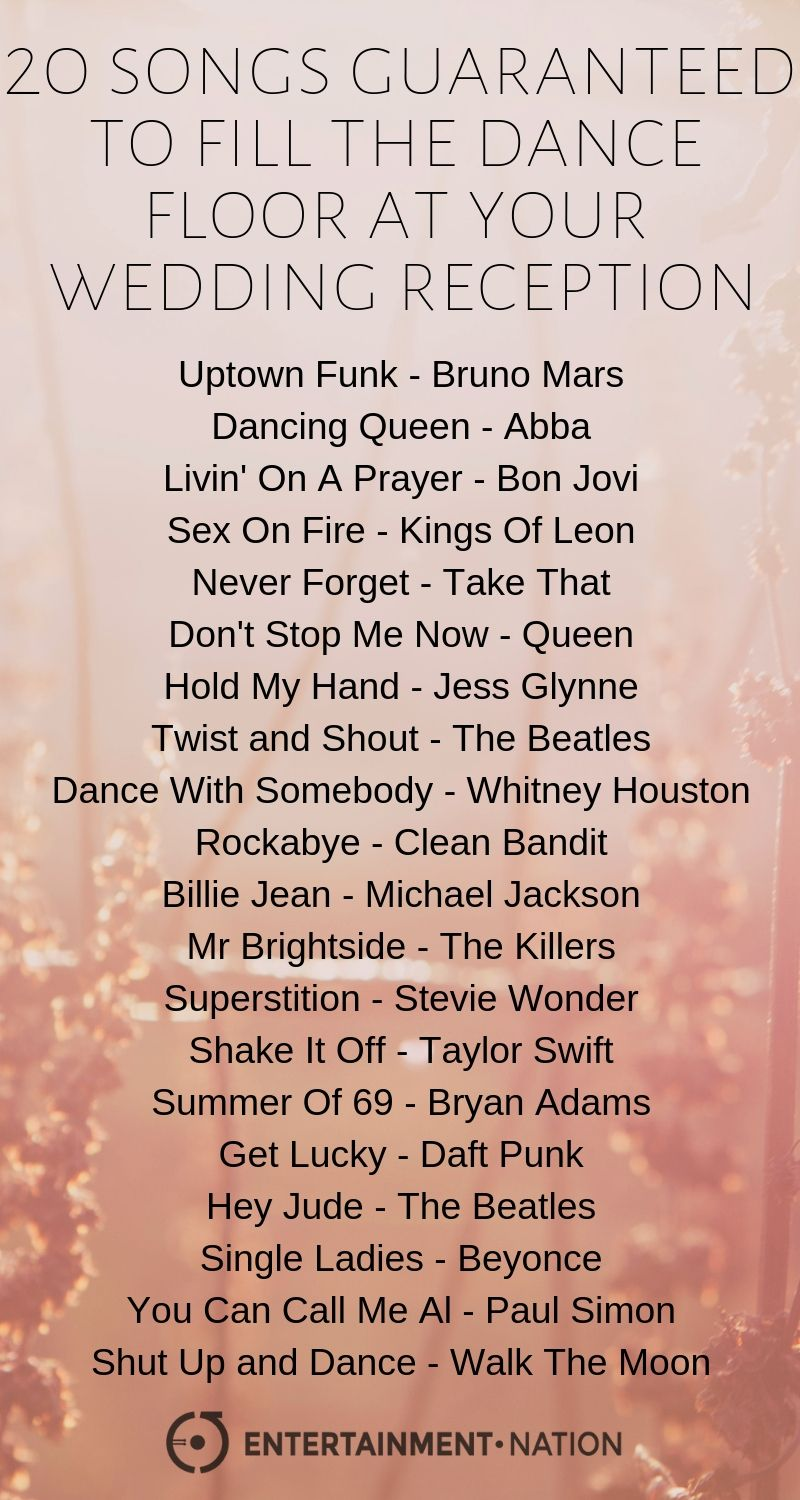 20 Songs To Fill The Dance Floor At Your Wedding Reception Wedding Reception Music Wedding Song Playlist Wedding Music Playlist