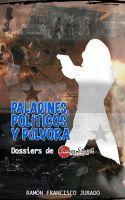 Paladines, Políticos y Pólvora — Nuevo ebook gratuito de Sabrina Saavedra
