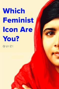 Which Feminist Icon Are You? Take this quiz and find out today!