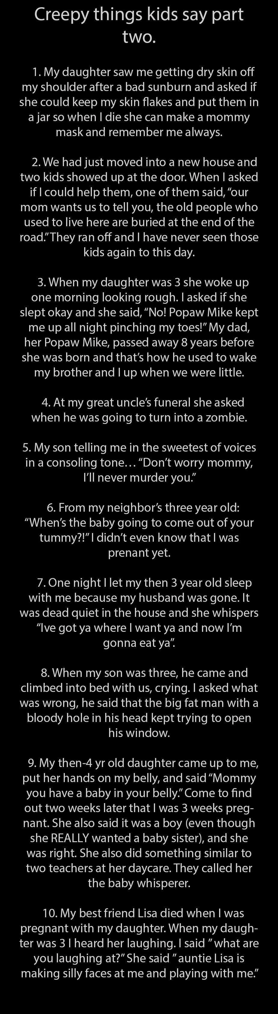 Glad You Guys Liked Part One Here S Creepy Things Kids Say Part 2