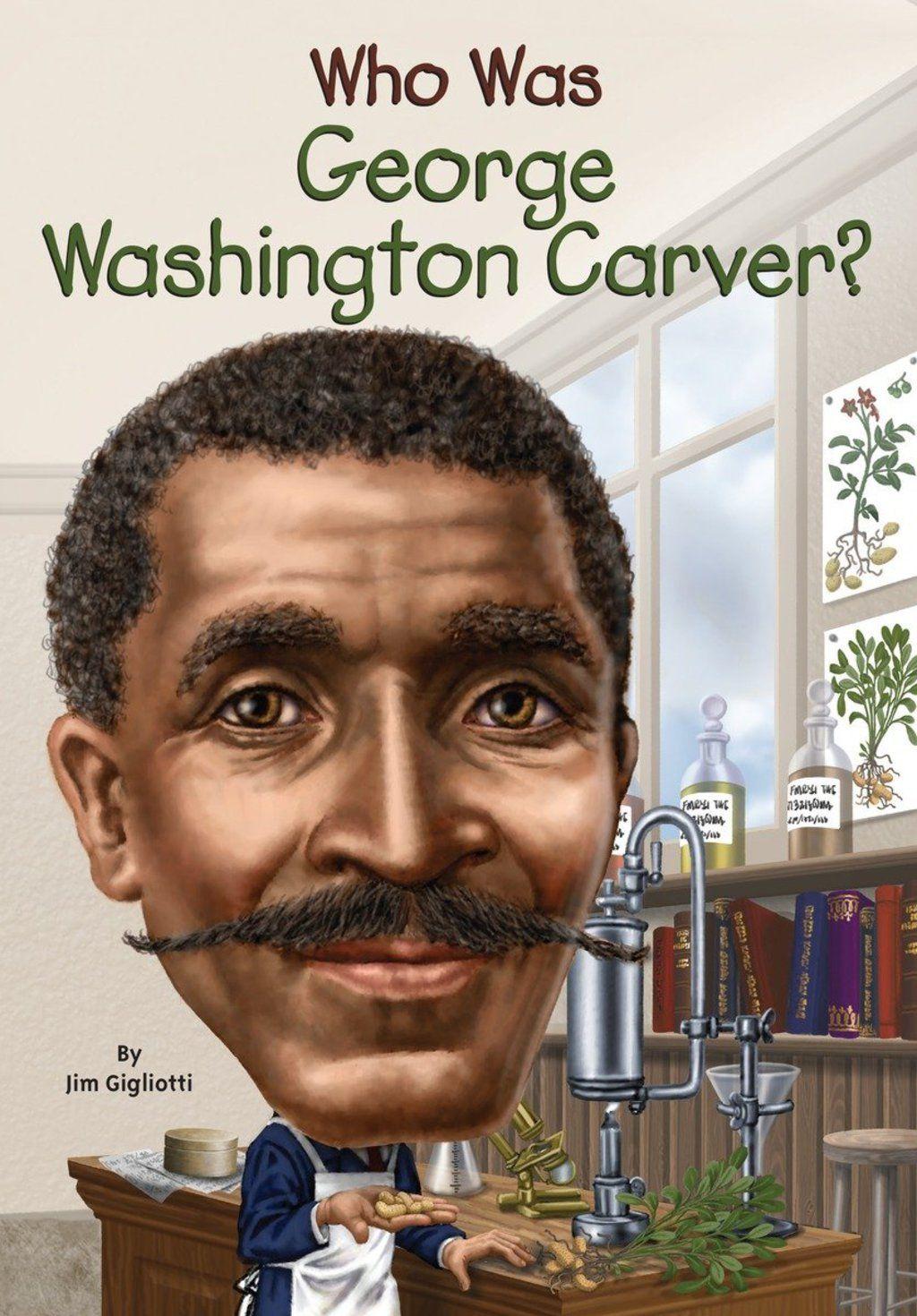 Who Was George Washington Carver Ebook